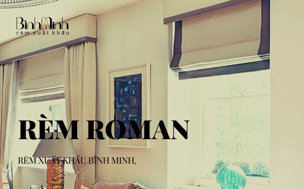 Sự khác biệt giữa khung rèm roman và rèm cuốn